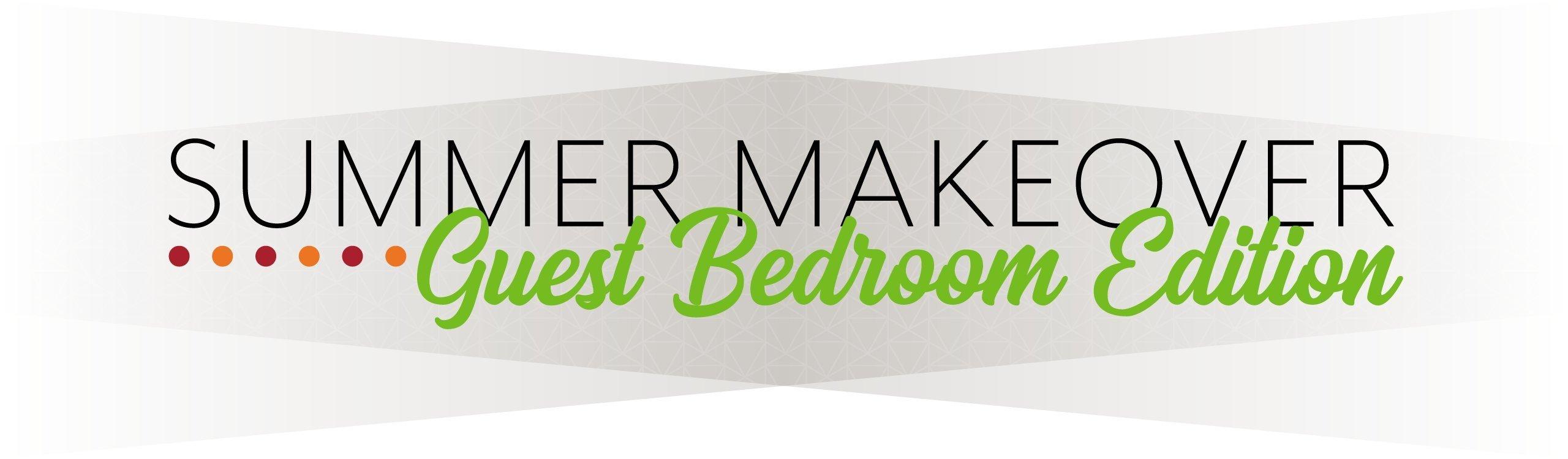 Guest Bedroom Edition